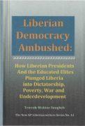 Liberian Democracy Ambushed - Book Review